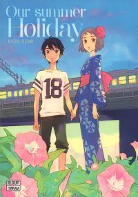 Our summer holiday, manga chez Delcourt Tonkam de Ozaki