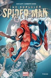 Superior Spider-Man : Prélude (0), comics chez Panini Comics de Slott, Dematteis, Van Meter, Buscema, Camuncoli, Ramos, Mr Garcin, Elson, Delgado, Fabela
