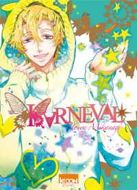 Karneval T17, manga chez Ki-oon de Mikanagi