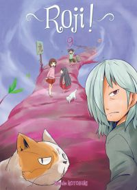 Roji ! T9, manga chez Ki-oon de Kotobuki