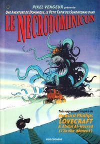 Le Petit livre noir de Dominique T2 : Le Necrodominicon (0), bd chez Vide Cocagne de Pixel Vengeur