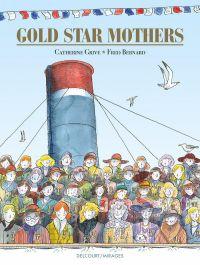 Gold Star Mothers, bd chez Delcourt de Grive, Bernard