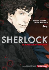 Sherlock T2 : Le banquier aveugle (0), manga chez Kurokawa de Gattis, Moffat, Jay