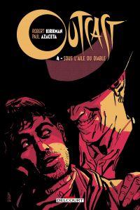 Outcast T4 : Sous l'aile du diable (0), comics chez Delcourt de Kirkman, Azaceta, Breitweiser