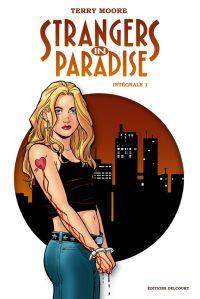 Strangers in paradise T1, comics chez Delcourt de Moore
