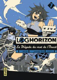 Log Horizon - La brigade du vent de l'ouest  T7, manga chez Kana de Tono