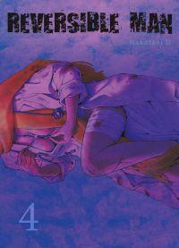Reversible man T4, manga chez Komikku éditions de Nakatani