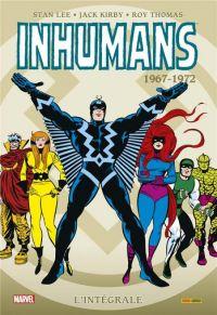 Inhumans - L'intégrale : 1967-1972 (0), comics chez Panini Comics de Lee, Goodwin, Thomas, Drake, Kirby, Conway, Sutton, Adams, Sekowsky, Colan, Colletta, Palmer, Glass, Sinnott, Kelleher