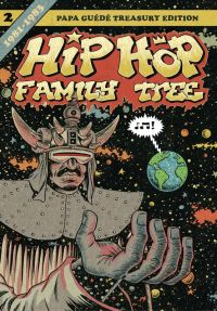 Hip Hop Family Tree T2 : 1981-1983 (0), comics chez Papa Guédé de Piskor