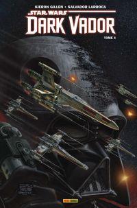 Dark Vador T4 : En bout de course (0), comics chez Panini Comics de Gillen, Norton, Fiumara, Larroca, Curiel, Delgado, Gimenez