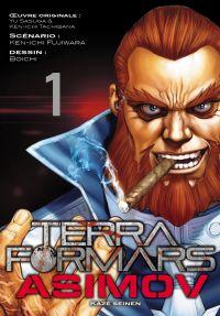 Terra Formars Asimov T1, manga chez Kazé manga de Fujiwara, Boichi