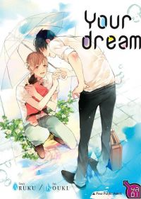 Your dream, manga chez Taïfu comics de Aruku, Kouki