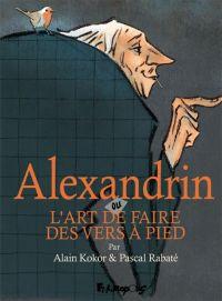 Alexandrin : ou L'art de faire des vers à pied (0), bd chez Futuropolis de Rabaté, Kokor