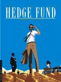 Hedge fund – cycle 2, T4 : L'héritière aux vingt milliards (0), bd chez Le Lombard de Roulot, Sabbah, Henaff, Poupart, le Moal