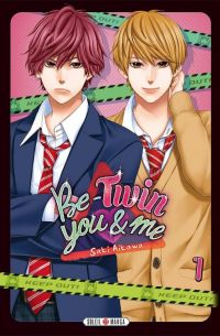 Be-twin you & me T1, manga chez Soleil de Aikawa