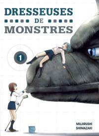 Dresseuses de monstres T1, manga chez Komikku éditions de Shimazaki