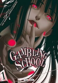 Gambling school T1, manga chez Soleil de Kawamoto, Naomura