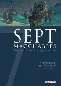 7 macchabées, bd chez Delcourt de Meunier, Le  Roux, Leprévost