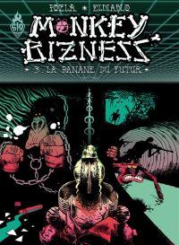 Monkey Bizness T3 : La banane du futur (0), bd chez Ankama de El diablo, Pozla