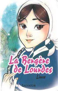 La bergère de Lourdes, manga chez Salvator de Liaze