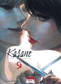 Kasane - La voleuse de visage T9, manga chez Ki-oon de Matsuura