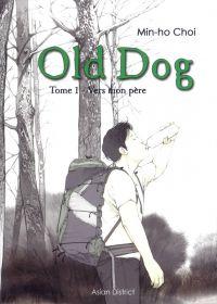 Old dog T1 : Vers mon père (0), manga chez Kotoji de Choi