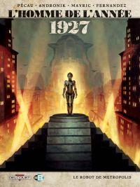 L'Homme de l'année T12 : 1927 (0), bd chez Delcourt de Pécau, Mavric, Andronik, Fernandez