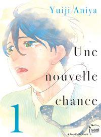 Une nouvelle chance T1, manga chez Taïfu comics de Aninya