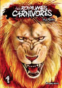 Les royaumes carnivores T1, manga chez Akata de Hata