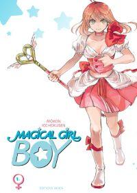 Magical girl boy T1, manga chez Akata de Icchokusen