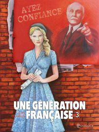 Une Génération française T3 : Ayez confiance ! (0), bd chez Soleil de Gloris, Koehler, Saint Blancat