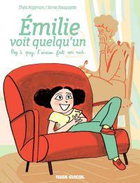 Emilie voit quelqu'un T2, bd chez Fluide Glacial de Rojzman, Rouquette
