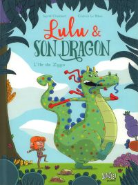 Lulu & son dragon T1 : L'île de Zygo (0), bd chez Jungle de Chabbert, le Bihan