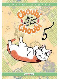 Choubi-Choubi, mon chat pour la vie  T5, manga chez Soleil de Konami