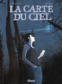 La Carte du ciel, bd chez Glénat de Le Gouëfflec, Richard