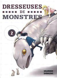 Dresseuses de monstres T2, manga chez Komikku éditions de Shimazaki