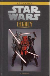 Star Wars Légendes T85 : Legacy - Anéanti (0), comics chez Hachette de Ostrander, Duursema, Anderson