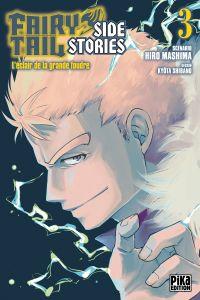 Fairy tail Side stories T3 : L'éclair de la grande foudre (0), manga chez Pika de Mashima, Shibano