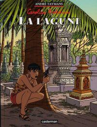 Caroline Baldwin T8 : La Lagune (0), bd chez Casterman de Taymans