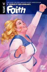 Faith T2 : Doubles et faux-semblants (0), comics chez Bliss Comics de Houser, Pérez, Sauvage, Doran, Dalhouse, Wada