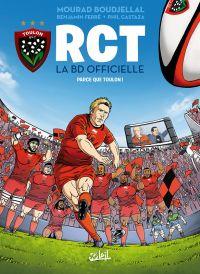 RCT T1 : Parce que Toulon (0), bd chez Soleil de Ferré, Boudjellal, Nino, Castaza