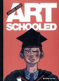 Art schooled, comics chez Même pas mal Editions de Coe