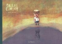Dallas Cowboy, bd chez Les Rêveurs de Larcenet