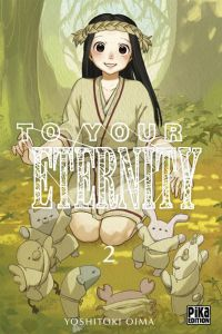 To your eternity T2, manga chez Pika de Oima