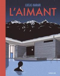 L'Aimant, bd chez Sarbacane de Harari