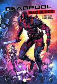Deadpool - Bad Blood, comics chez Panini Comics de Bowers, Liefeld, Sims, Fajardo Jr
