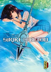 Strike the blood  T8, manga chez Kana de Mikumo, Manyako, Tate
