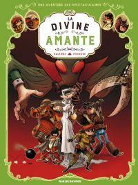 Les Spectaculaires T2 : La Divine Amante (0), bd chez Rue de Sèvres de Hautière, Poitevin
