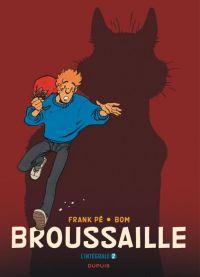 Broussaille T2 : Intégrale (0), bd chez Dupuis de Bom, Frank