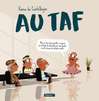 Au taf, bd chez Delcourt de de Castelbajac